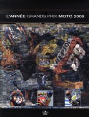L'année grands prix moto 2006 - Couverture - Format classique