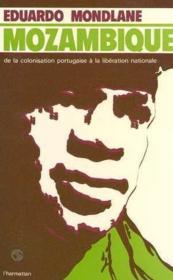 Mozambique : de la colonisation portugaise à la libération nationale - Couverture - Format classique
