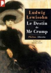 Le destin de Mr Crump - Couverture - Format classique