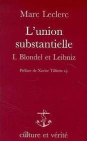 Union Substantielle Blondel Et Leibniz - Couverture - Format classique