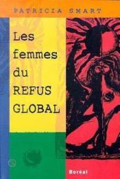 Les Femmes Du Refus Global - Couverture - Format classique