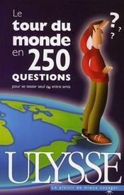 Le tour du monde en 250 questions pour se tester seul ou entre amis - Intérieur - Format classique