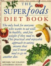 The Superfoods Diet Book - Couverture - Format classique