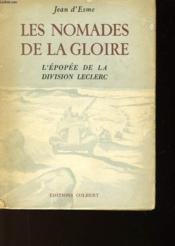 Les Nomades De La Gloire - L'Epopee Dela Division Leclerc - Couverture - Format classique