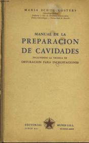 Manual De La Preparacion De Cavidades - Couverture - Format classique