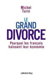 Vente livre :  Le grand divorce  - Turin-M - Michel Turin