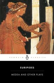 Medea ; and other plays  - Euripide
