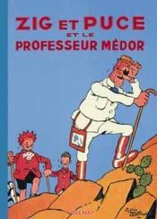 Zig et Puce t.11 ; Zig et Puce et le professeur Médor - Couverture - Format classique