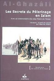 Les Secrets Du Pelerinage En Islam ; Al-Hajj - Intérieur - Format classique