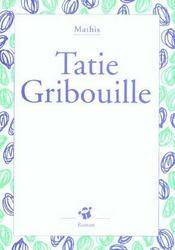 Tatie Gribouille - Intérieur - Format classique