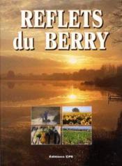 Reflets Du Berry - Couverture - Format classique