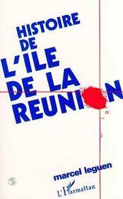 Histoire De L'Ile De La Reunion - Intérieur - Format classique