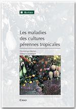 Les maladies des cultures pérennes tropicales - Couverture - Format classique