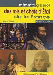 Memento Gisserot Des Rois Et Chefs D'Etat De La France - Couverture - Format classique