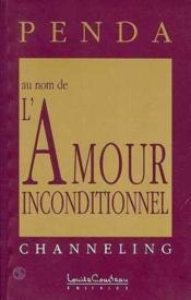 Au Nom De L'Amour Inconditionnel - Penda Tome 2 - Couverture - Format classique