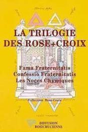 La trilogie des Rose-Croix - Couverture - Format classique