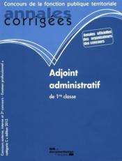 Livre adjoint administratif principal 2 me classe des for Adjoint administratif