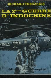 La 2eme Guerre D'Indochine. - Couverture - Format classique