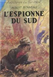 L'Espionne Du Sud - Couverture - Format classique
