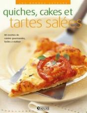 Quiches, cakes et tartes sales - Couverture - Format classique