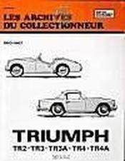 Triumph Tr 2-Tr 3-Tr 3a-Tr 4 Et Tr 4a (53/67) N 2 - Couverture - Format classique