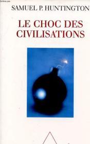 Le choc des civilisations - Couverture - Format classique