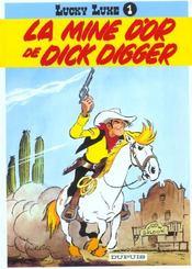 Lucky Luke t.1 ; la mine d'or de Dick Digger - Intérieur - Format classique