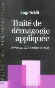 Traite De Demagogie Appliquee - Sarkozy La Recidive Et Nous - Intérieur - Format classique