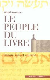 Le Peuple Du Livre ; Canon, Sens Et Autorite - Intérieur - Format classique