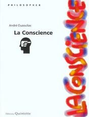 La conscience ; 2e edition - Intérieur - Format classique