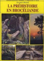 La Prehistoire En Broceliande - Couverture - Format classique