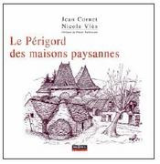 Le Périgord des maisons paysannes - Couverture - Format classique