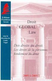 Des droits au droit ; les droits de la personne, fondement du droit - Intérieur - Format classique
