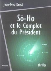 So-ho et le complot du president - Couverture - Format classique