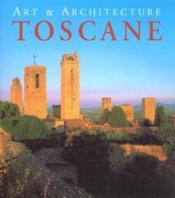 Art Et Architecture ; Toscane - Couverture - Format classique