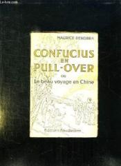 Confucius En Pull Over Ou Le Beau Voyage En Chine. - Couverture - Format classique
