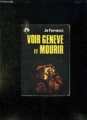 Voir Geneve Et Mourir. Espionnage. - Couverture - Format classique