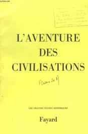 L'Aventure Des Civilisations. - Couverture - Format classique