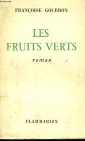 Les Fruits Verts. - Couverture - Format classique
