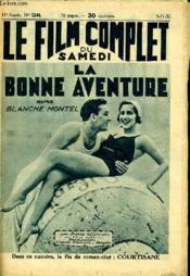 Le Film Complet Du Samedi N° 1244 - 11e Annee - La Bonne Aventure - Couverture - Format classique