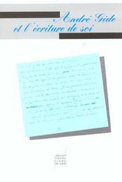 Gide Et L'Ecriture De Soi - Intérieur - Format classique