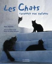 Chats Racontes Aux Enfants - Couverture - Format classique