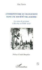Anthroponymie Et Changement Dans Une Societe Villageoise - Intérieur - Format classique