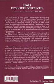 Sport Et Societe Bourgeoise ; Les Associations Sportives En Grece 1870-1922 - 4ème de couverture - Format classique