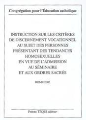 Instruction Sur Les Criteres De Discernement Vocationnel - Au Sujet Des Personnes Presentant Des Ten - Couverture - Format classique
