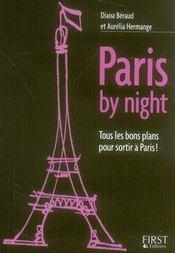 Paris by night ; tous les bons plans pour sortir à Paris - Intérieur - Format classique