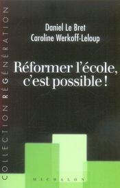 Reformer L'Ecole, C'Est Possible - Intérieur - Format classique