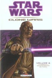 Star Wars - clone wars t.6 ; démonstration de force - Intérieur - Format classique
