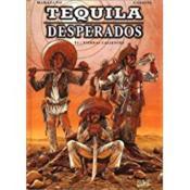 Tequila desperados t.1 ; tierras calientes - Couverture - Format classique