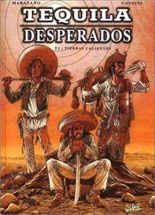 Tequila desperados t.1 ; tierras calientes - Intérieur - Format classique